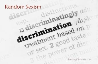 Random Sexism is Gender Discrimination